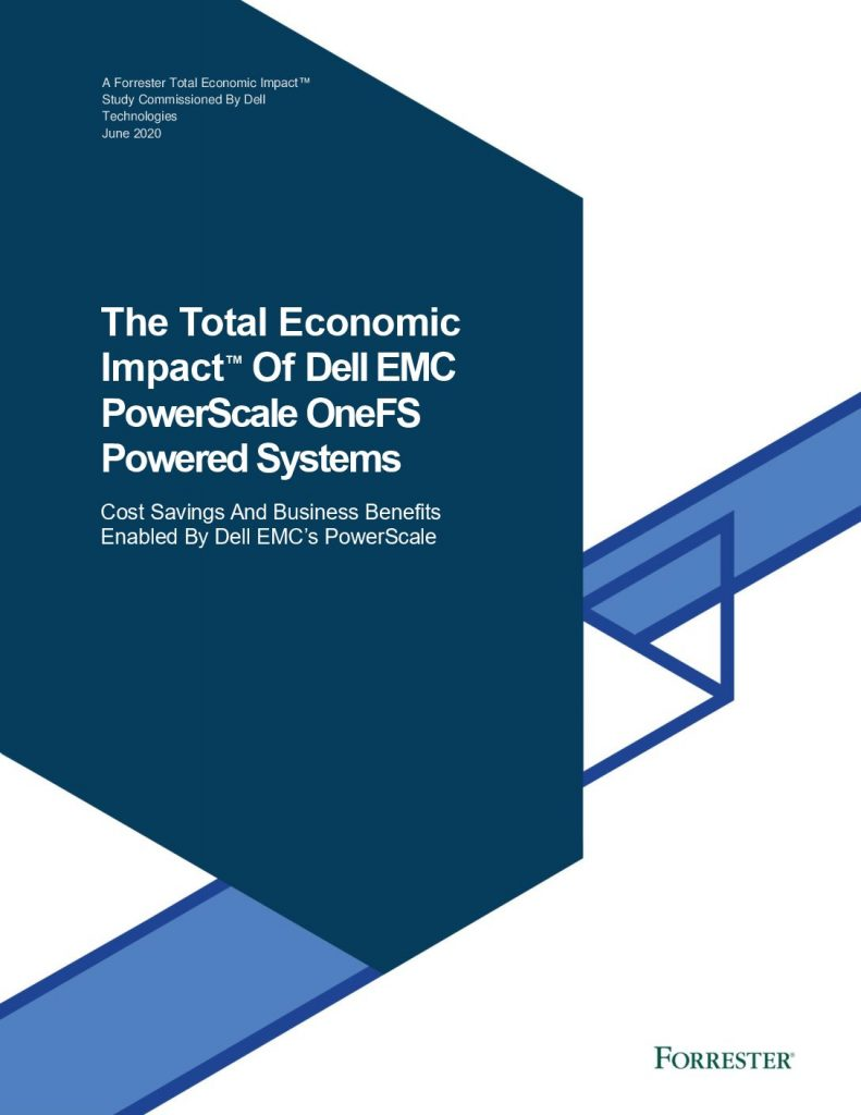 The total economic impact of dell emc powerscale onefs powered systems