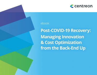 Post-COVID-19 Recovery: Managing Innovation  and  Cost Optimization from the Back-End Up