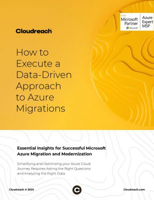 How to Execute a Data-Driven Approach to Azure Migrations