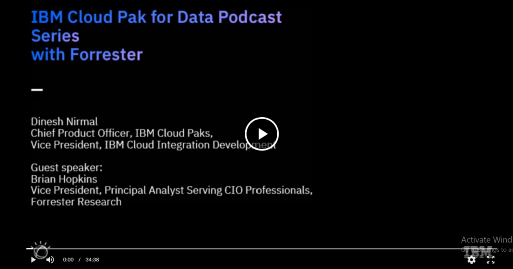 Cloud Pak for Data Podcast Series with Forrester Research