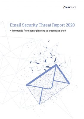 Email Security Threat Report 2020: 4 Key Trends From Spear Phishing to Credentials Theft