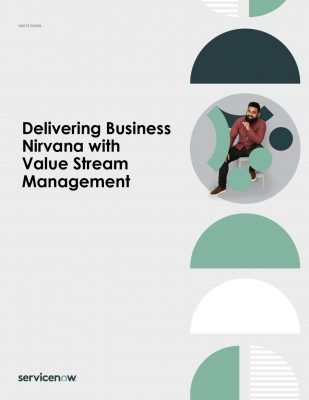Delivering Business Nirvana with Value Stream Management