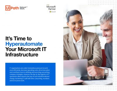 It's Time to Hyperautomate Your Microsoft IT Infrastructure