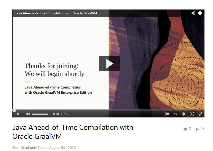 Java Ahead-of-Time Compilation with Oracle GraalVM