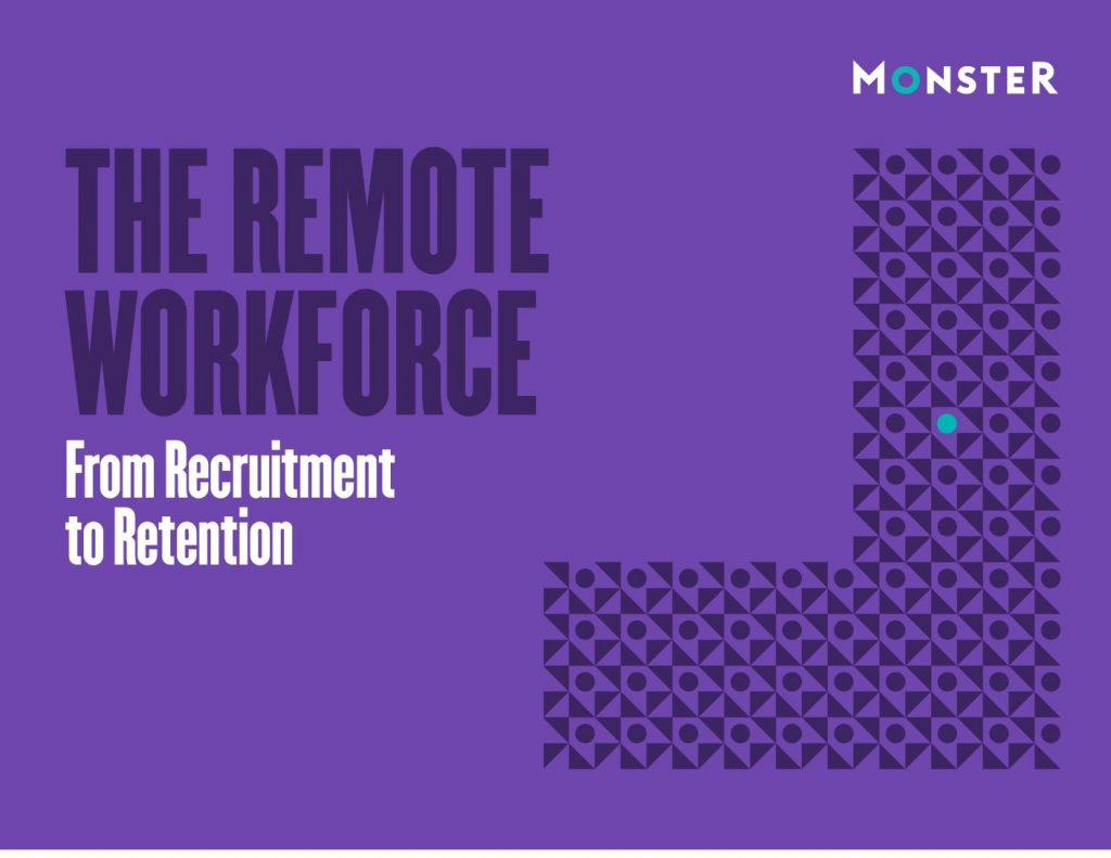 Remote Workforce: From Recruitment to Retention