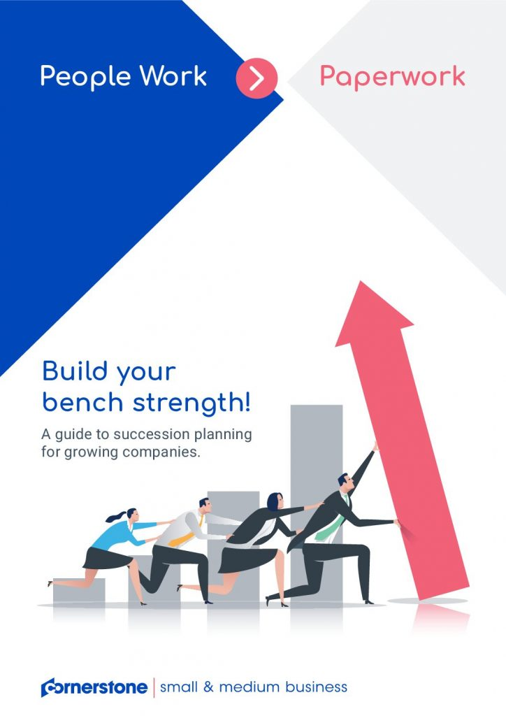 Build your bench strength! A guide to succession planning for growing companies.