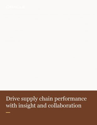 Drive supply chain performance with insight and collaboration