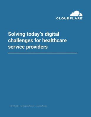 Solving Today's Digital Challenges for Healthcare Providers