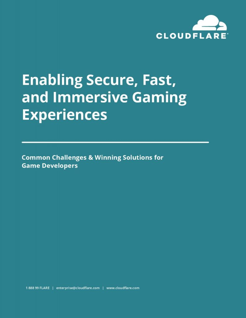 Enabling Secure, Fast, and Immersive Gaming Experiences: Common Challenges and Winning  Solutions for Game Developers
