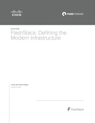 FlashStack: Defining the Modern Infrastructure