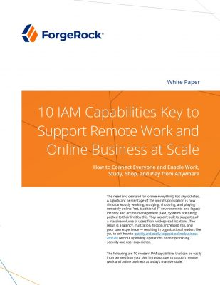 10 Key IAM Capailities to Support Remote Work and Online Business at Scale