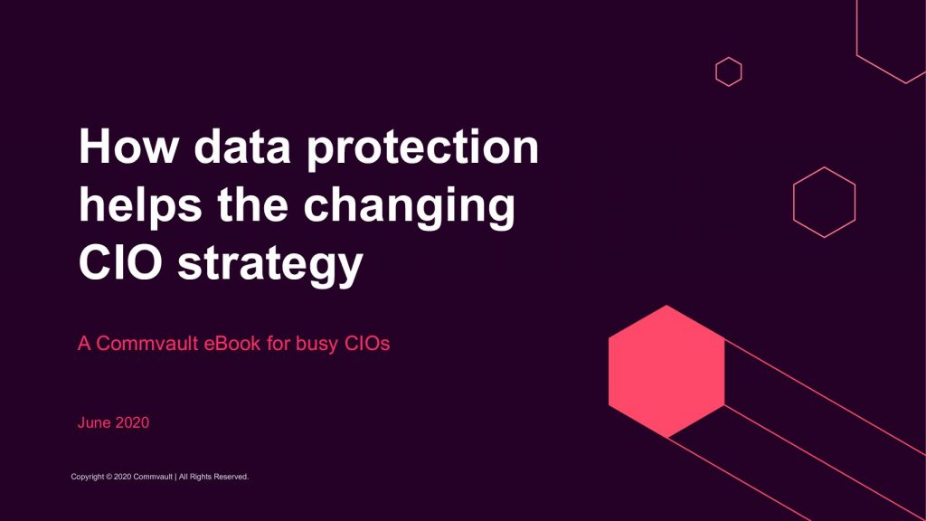 How Data Protection Helps The Changing CIO Strategy