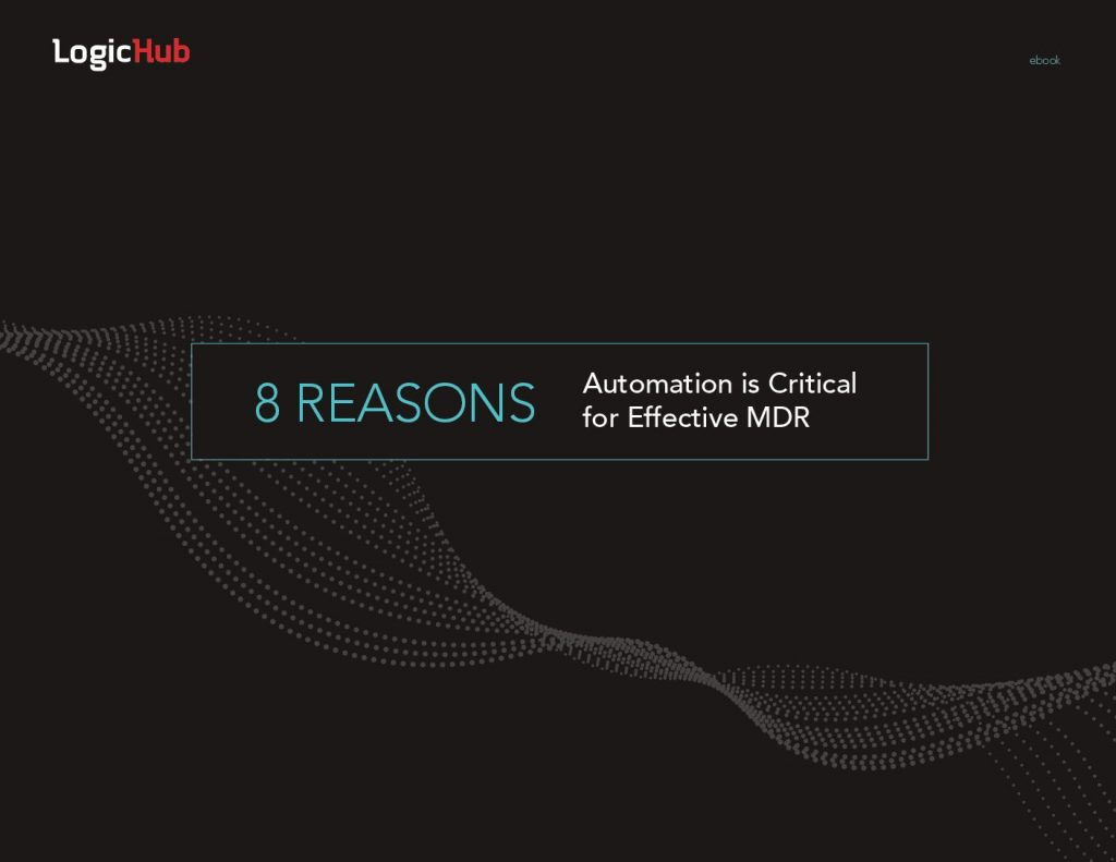 8 Reasons Automation is Critical for Effective MDR