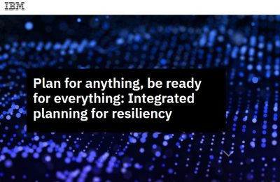 Plan for anything, be ready for everything: Integrated planning for resiliency