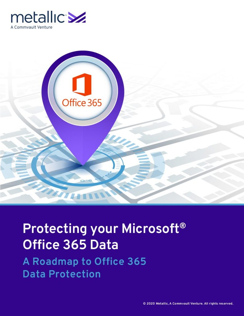 Protecting your Microsoft® Office 365 Data