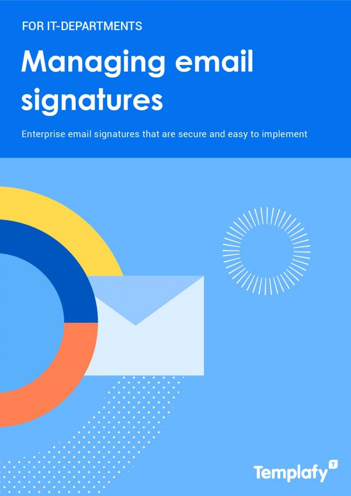 IT Guide to Managing Email Signatures