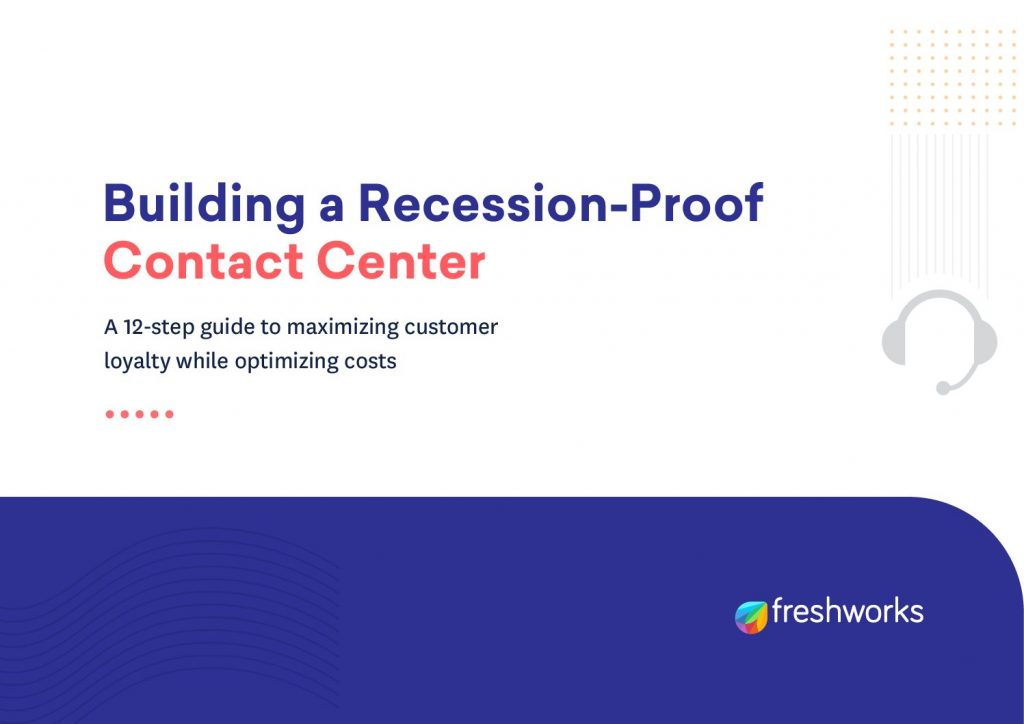 Building a Recession-Proof Contact Center