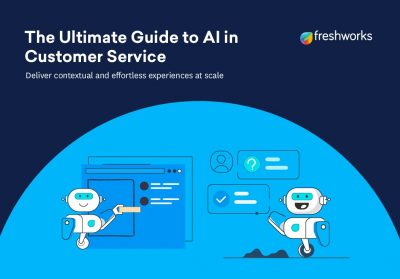 The Ultimate Guide to AI in Customer Service