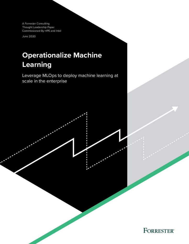 Operationalize Machine Learning – Forrester