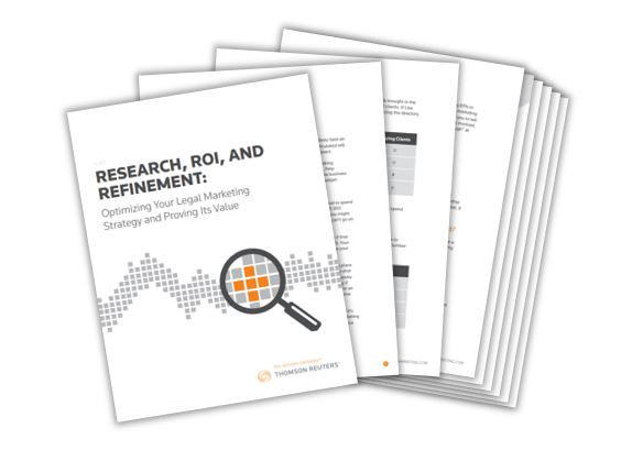 Research, ROI and Refinement: Optimizing Your Legal Marketing Strategy and Proving Its Value