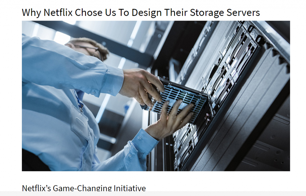 Why Netflix Chose Us To Design Their Storage Servers