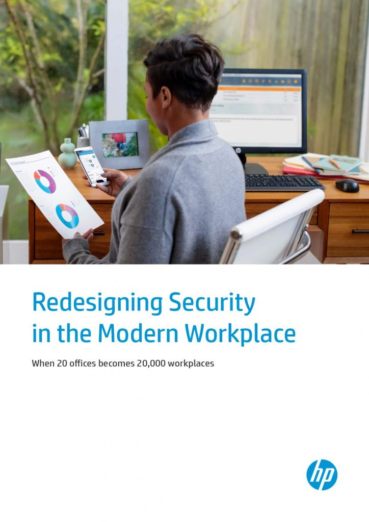 Redesigning Security in the Modern Workplace: When 20 Offices becomes 20,000 workplaces