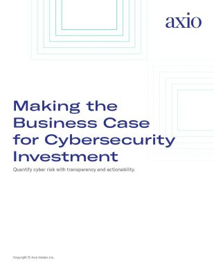 Making the Business Case for Cybersecurity Investment