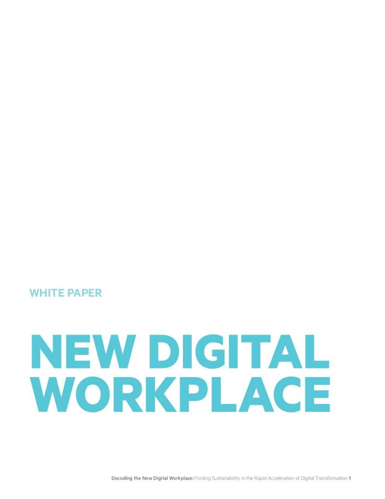 Decoding the New Digital Workplace