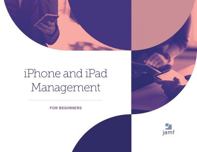 iPhone and iPad Management for Beginners
