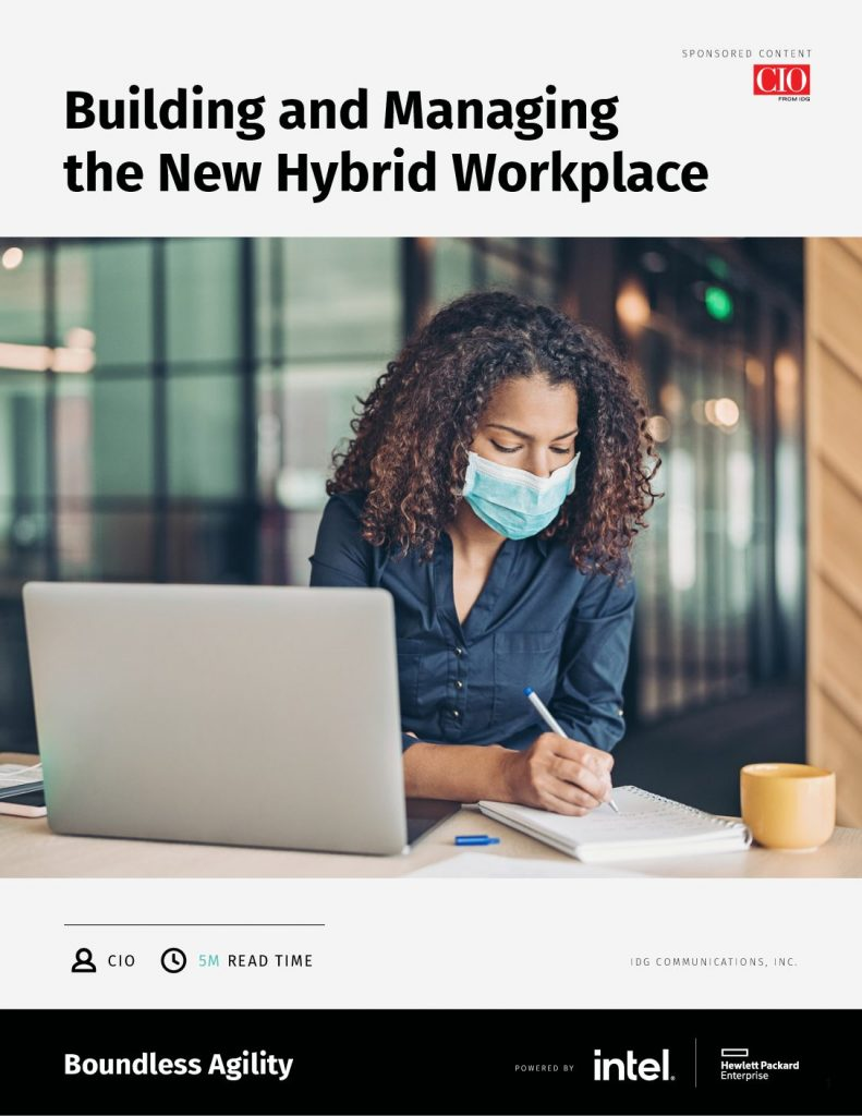 Building and Managing the new Hybrid Workplace