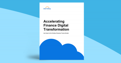 Accelerating Finance Digital Transformation: Use Cases for the Workday Enterprise Finance Solution