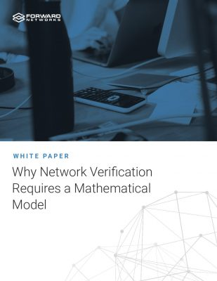 Why Network Verification Requires a Mathematical Model