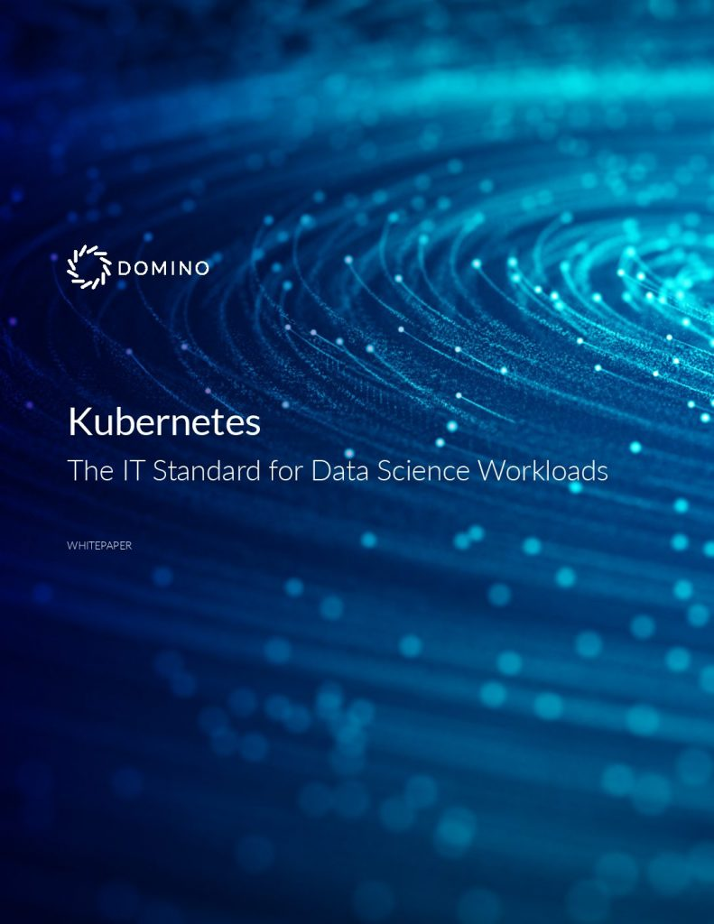 Kubernetes: The IT Standard for Data Science Workloads