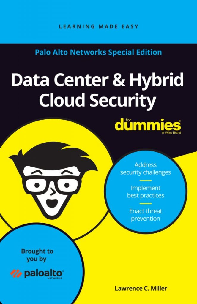 Data Center  and  Hybrid Cloud Security for Dummies