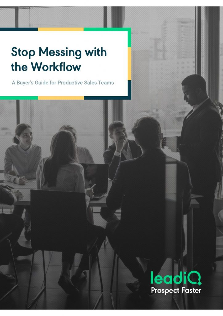 Stop Messing with The Workflow: A Buyer's Guide for Productive Sales Teams