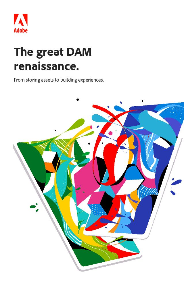 The Great DAM Renaissance: From Storing Assets to Building Experiences