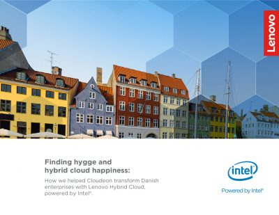 Finding Hygge and Hybrid Cloud Happiness: How we helped Cloudeon transform Danish enterprises with Lenovo Hybrid Cloud, powered by Intel®