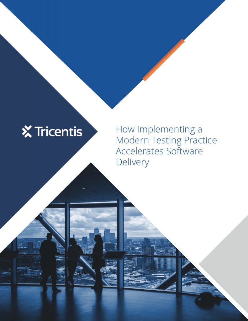 How Implementing A Modern Testing Practice Accelerates Software Delivery