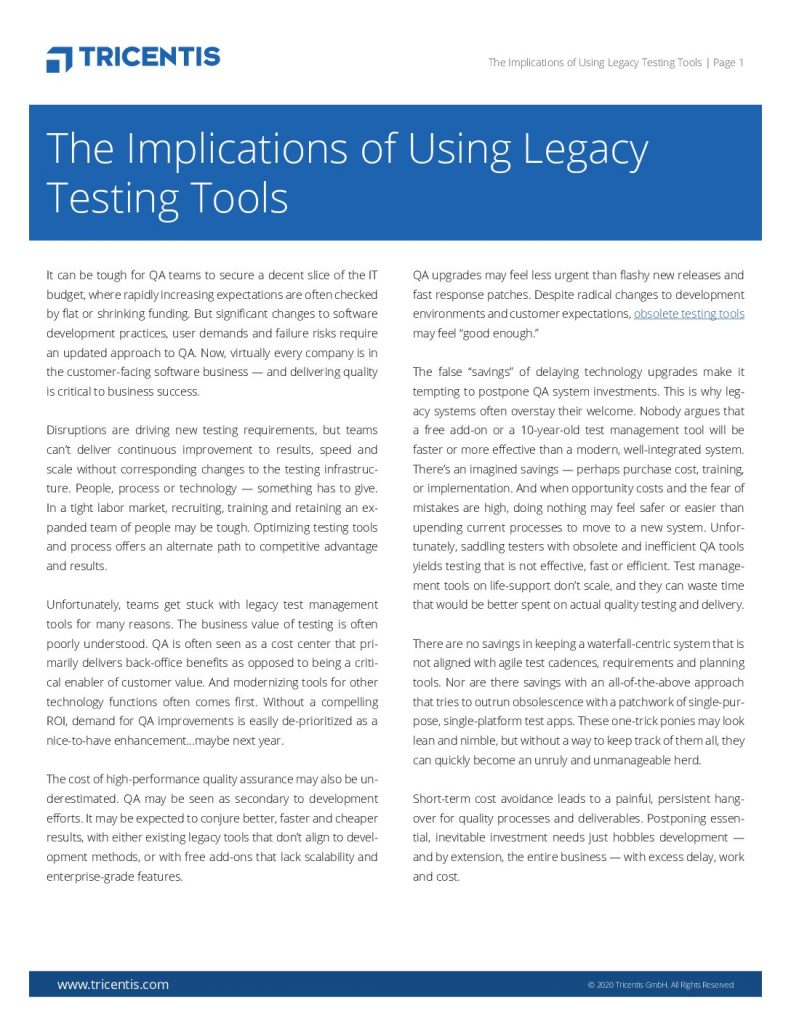 The Implications Of Using Legacy Testing Tools