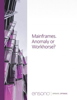 Mainframes. Anomaly or Workhorse