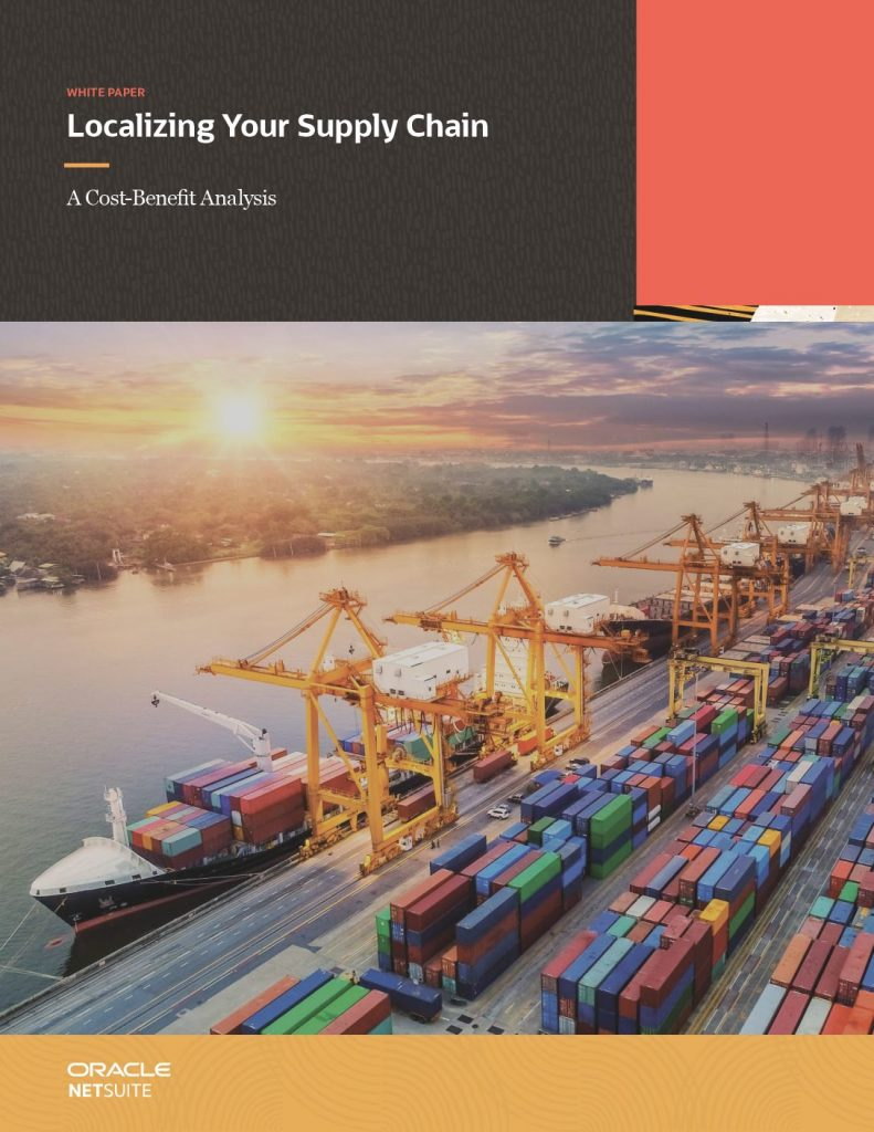 Localizing Your Supply Chain: A Cost-Benefit Analysis