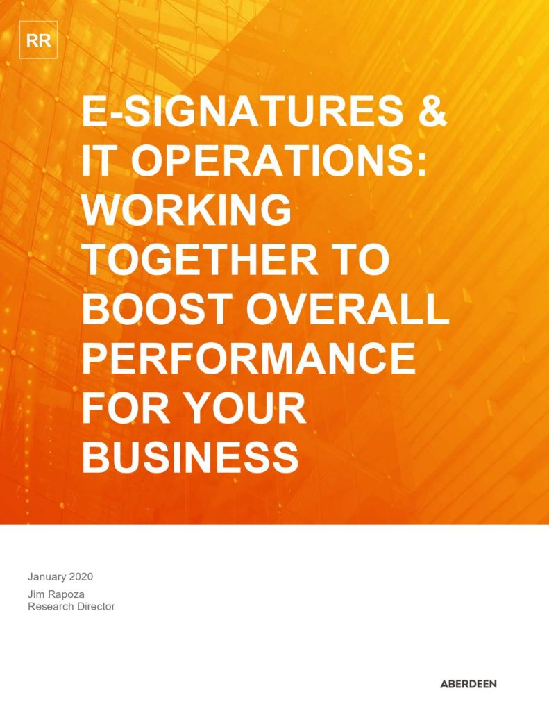 E-Signatures & IT Operations: Working Together to Boost Overall Performance for Your Business