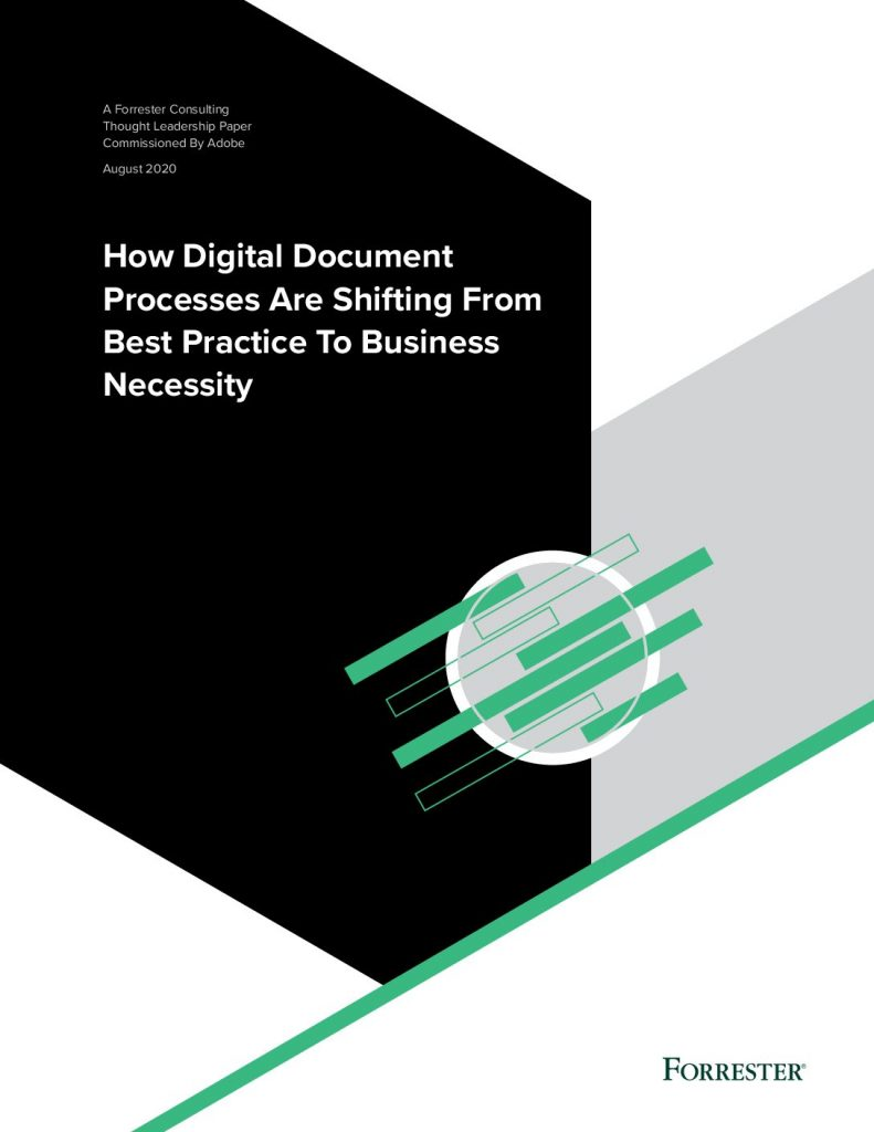How Digital Document Processes are Shifting from Best Practice to The Business Necessity