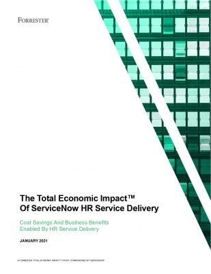 The Total Economic Impact™ Of ServiceNow HR Service Delivery