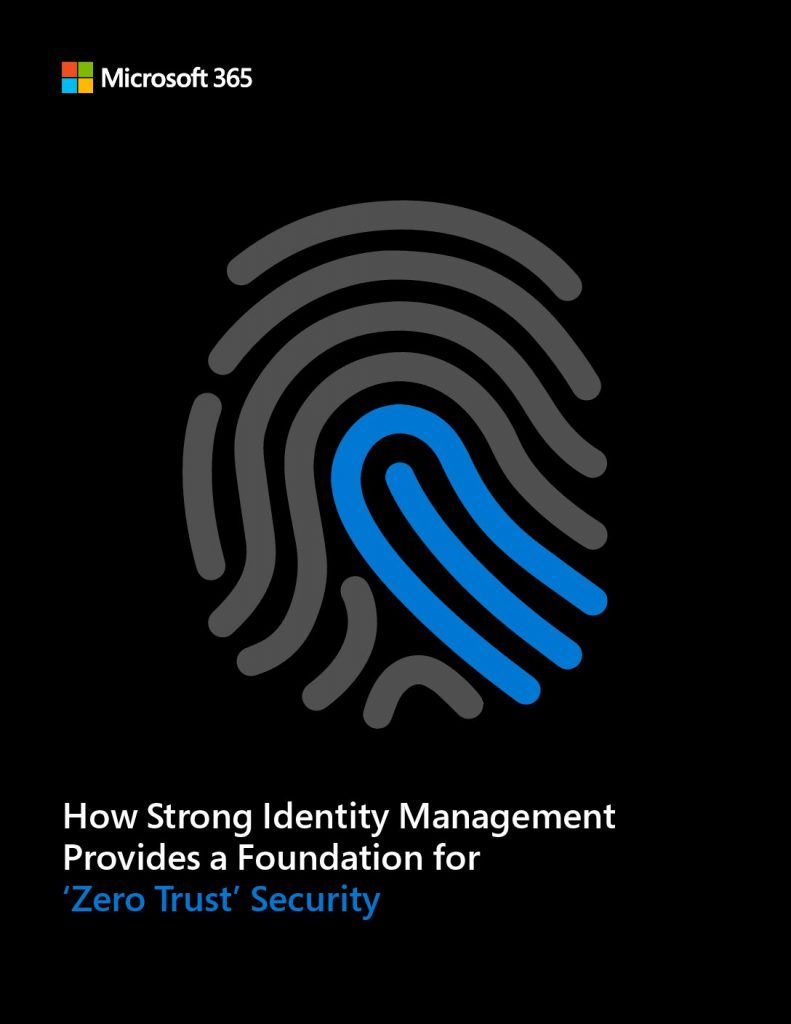 Identity Management: A Foundation for 'Zero Trust' Security