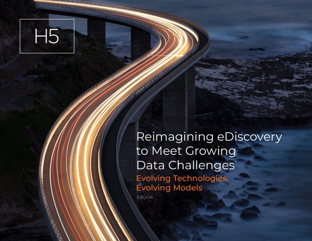 4 Questions to Ask When Reimagining Your eDiscovery Workflows