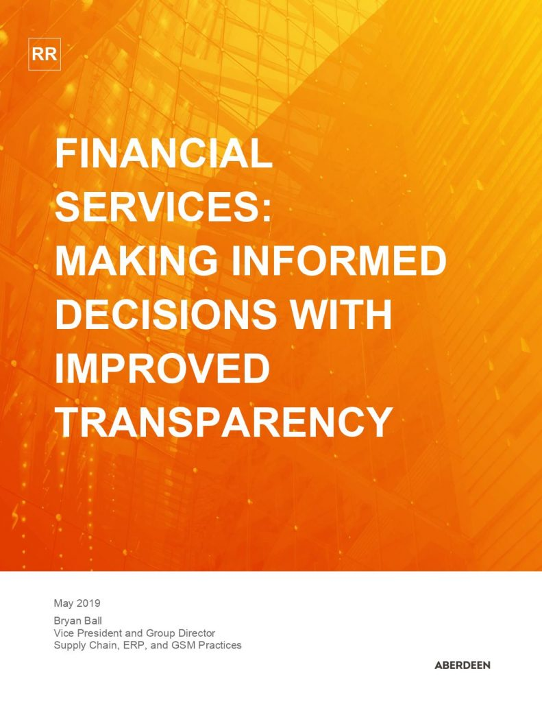 Aberdeen Report – Financial Services – Making Informed Decisions with Improved Transparency
