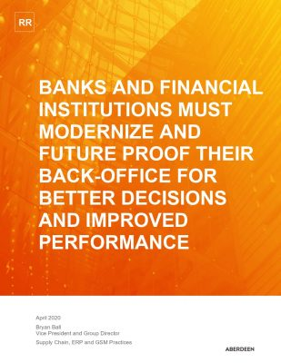 Banks and Financial Institutions Must Modernize and Future Proof Their Back Office