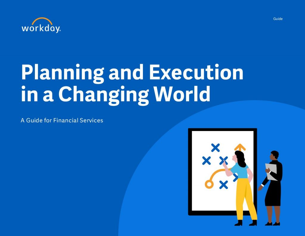 Planning and Execution in a Changing World A Guide for Financial Services