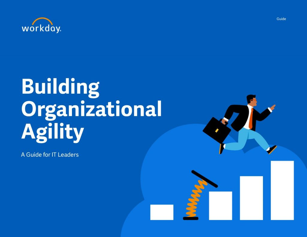 Building Organizational Agility A Guide for IT Leaders